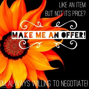 💜 Make me an offer! Always willing to negotiate!